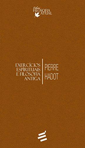 Exercícios Espirituais e Filosofia Antiga