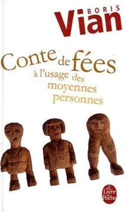 Conte De Fees a L'usage Moyennes Personnes (Ldp Litterature) (French Edition)