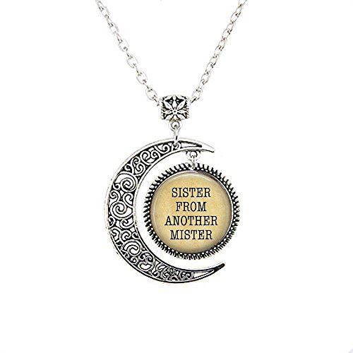 Sister from Another Mister Jewelry - Gift for Women - Gift for Best Friend - Gift for Siste Moon Necklace