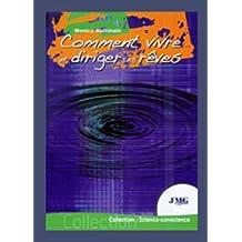 COMMENT VIVRE ET DIRIGER SES REVES (ESOTERISME, PARANORMAL, ANGEOLOGIE, REVES) (French Edition)