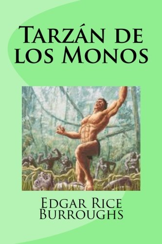 Tarzán de los Monos (Spanish Edition)