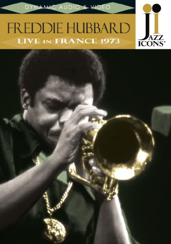 Jazz Icons - Freddie hubbard: Live in France 1973