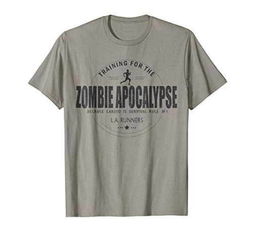 Training For The Zombie Apocalypse In L.A T Shirt