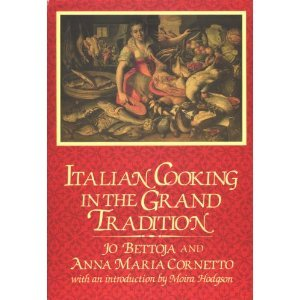 Italian Cooking in the Grand Tradition (Hardcover) 1st Edition Dial Grande