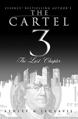 The cartel 3 the last chapter kindle edition by ashley the cartel 3 the last chapter by ashley jaquavis fandeluxe Images