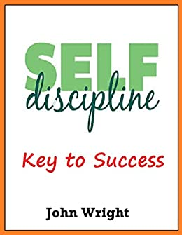 discipline a key to success High achievers usually have one obvious thing in common: personal discipline  here are six keys ways these self-disciplines will impact your.
