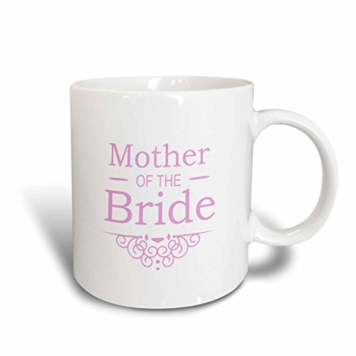 (3dRose mug_151566_2 Mother of The Bride in Pink-Wedding-Part of Matching Marriage Party Ceremony Set-Fancy Swirls Ceramic Mug, 15-Ounce)