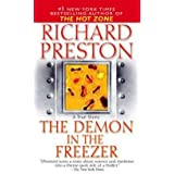 The Demon in the Freezer : A True Story (Mass Market Paperback)--by Richard Preston [2003 Edition]