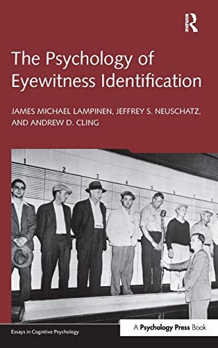 The Psychology of Eyewitness Identification (Essays in Cognitive Psychology)