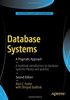 Database Systems: A Pragmatic Approach, 2nd Edition Front Cover