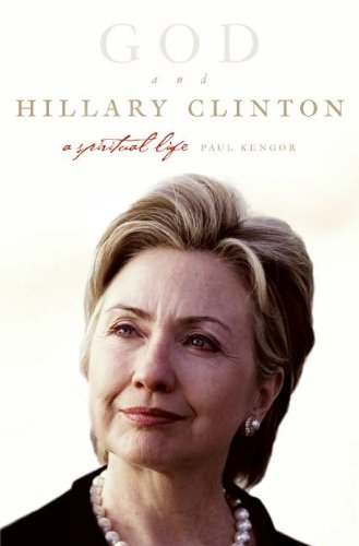 God and Hillary Clinton: A Spiritual Life pdf