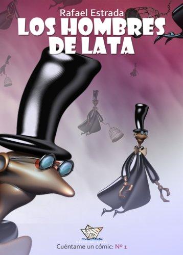 Descargar Libro Los Hombres De Lata Rafael Estrada
