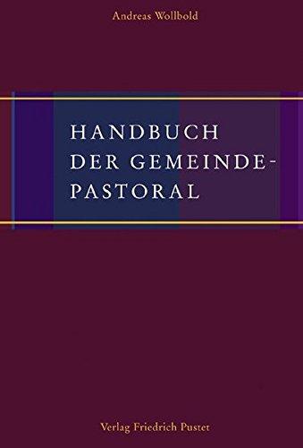 Handbuch der Gemeindepastoral (Handbücher)