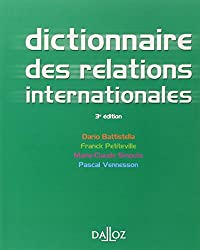 Dictionnaire des relations internationales - 3e éd.: Dictionnaires Dalloz