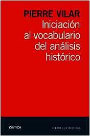 Iniciación al vocabulario del análisis histórico Libros de ...