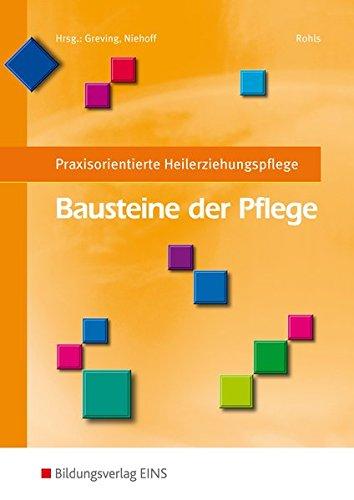 Bausteine der Pflege: Praxisorientierte Heilerziehungspflege: Schülerband