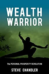 Wealth Warrior: The Personal Prosperity Revolution (English Edition)