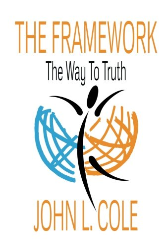 The Framework: The Way To Truth ebook