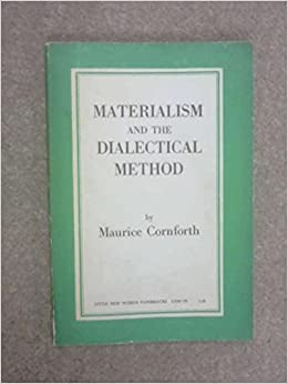 Materialism and the Dialectical Method, Cornforth, Maurice