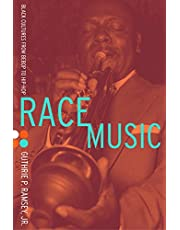 Ramsey, G: Race Music: Black Cultures from Bebop to Hip-Hop (Music of the African Diaspora)