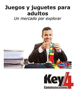 Juegos y juguetes para adultos un mercado por - Jugueteria para adultos ...