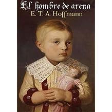 El Hombre de Arena (Spanish Edition)