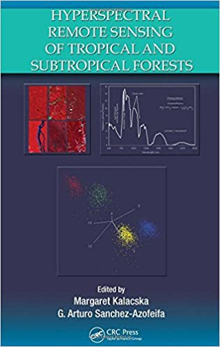 HYPERSPECTRAL REMOTE SENSING OF TROPICAL AND SUBTROPICAL FORESTS