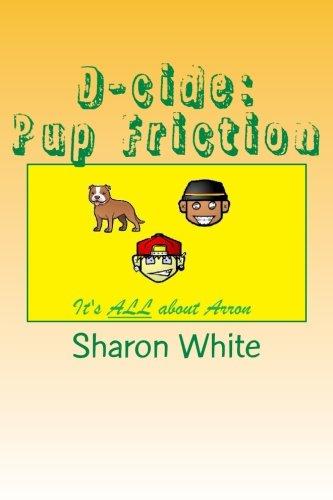 D-cide: Pup Friction pdf