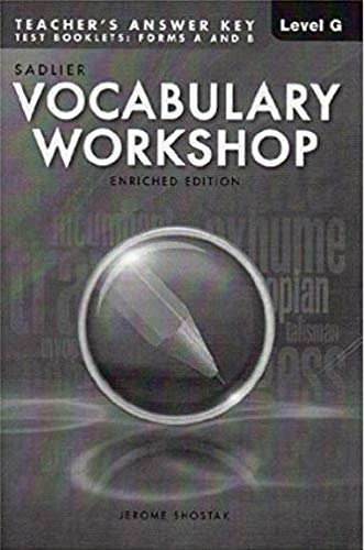 Vocabulary Workshop Test Booklet Form A,B Enriched Edition Teacher's Answer Keys (Level G)