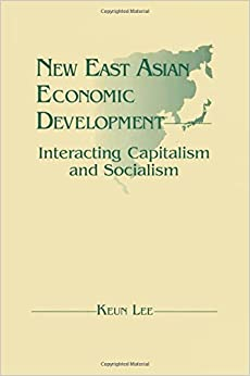 Book New East Asian Economic Development: The Interaction of Capitalism and Socialism