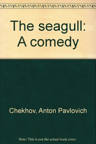 The seagull: A comedy