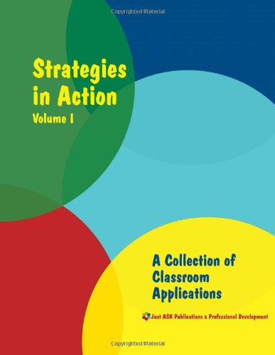 Strategies in Action, Volume 1: A Collection of Classroom Applications