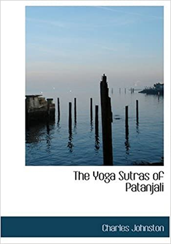 The Yoga Sutras of Patanjali (Large Print Edition): Charles ...