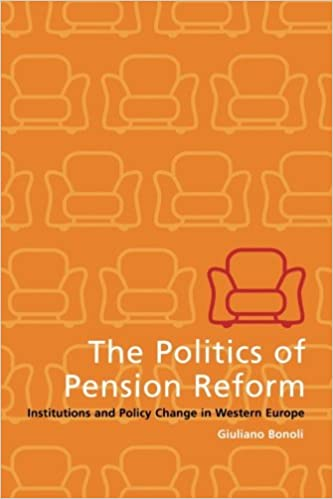 The Politics of Pension Reform: Institutions and Policy