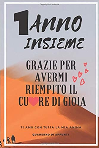 Frasi Belle Un Anno Insieme Italian Edition Fabrizia Beata
