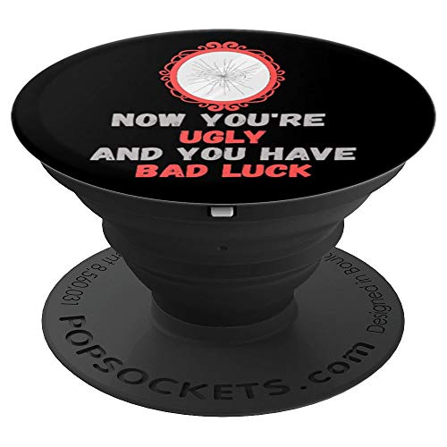 Break Mirror Unlucky Bad Luck Funny Superstitious Meme PopSockets Grip and Stand for Phones and Tablets