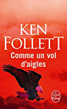 Comme un vol d'aigles (Policier / Thriller) (French Edition)