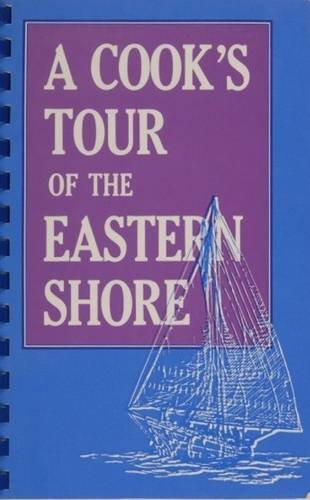A Cook's Tour of the Eastern Shore by Memorial Hospital Junior Auxiliary
