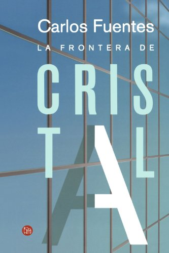 La frontera de cristal / The Crystal Frontier (Narrativa (Punto de Lectura)) (Spanish Edition)