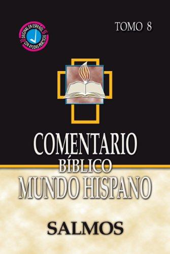 Comentario Biblico Mundo Hispano-Tomo 8- Salmos (Spanish Edition) [Breneman - Mervin - Nelson - Eduardo G. - Souto Copeiro - Ricardo] (Tapa Dura)