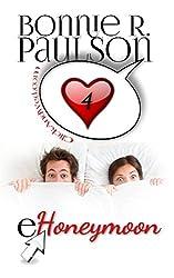 eHoneymoon (ClickandWed.com Series Book 4)