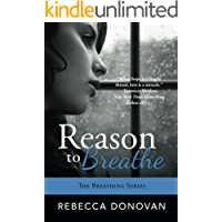 Reason To Breathe (The Breathing Series, Book 1)
