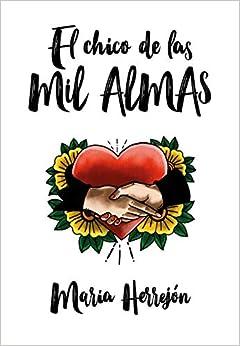 El Chico De Las Mil Almas por María Herrejón epub