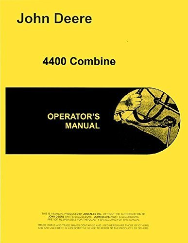 John Deere 4400 Combine Operators Manual