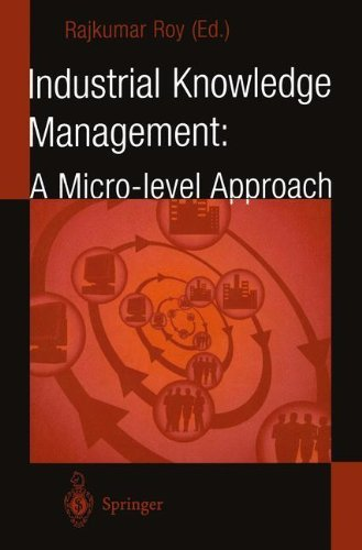 Download Industrial Knowledge Management: A Micro-level Approach Pdf