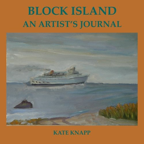Block Island an Artist's Journal