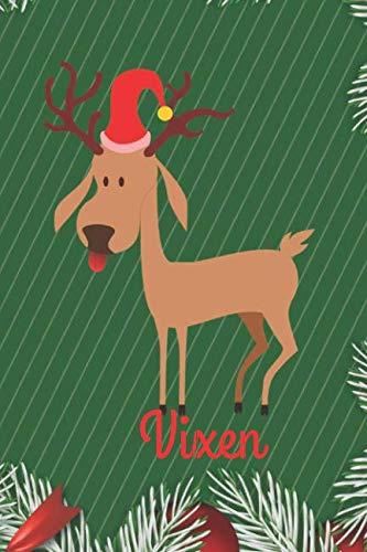 Vixen: Merry Christmas Vixen Reindeer Journal, Notebook, Diary, of writing,6