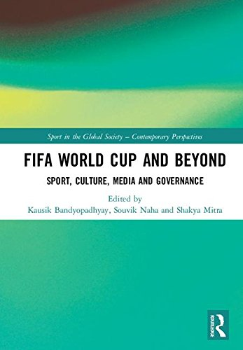 - FIFA World Cup and Beyond: Sport, Culture, Media and Governance (Sport in the Global Society - Contemporary Perspectives)