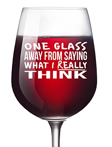 (One Glass Away Funny Wine Glass Unique Wine Gifts Women Birthday Wine Gifts For Men Wife Girlfriend Sister Boss Best Friend BFF Coworker or Daughter - Christmas Present 13 Oz)