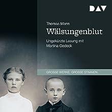 Wälsungenblut Hörbuch von Thomas Mann Gesprochen von: Martina Gedeck